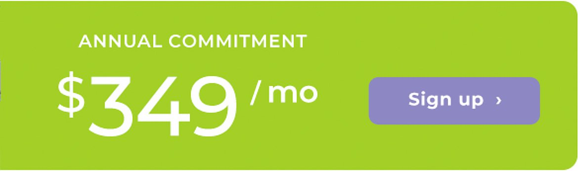 $349 per month - annual commitment